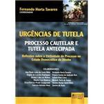 Livro - Urgências de Tutela: Processo Cautelar e Tutela Antecipada