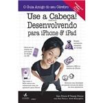 Livro - Use a Cabeça! Desenvolvendo para IPhone e IPad