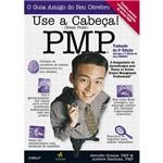 Livro - Use a Cabeça! PMP - o Guia Amigo do Seu Cérebro