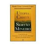 Livro - Utopia Crista no Sertao Mineiro