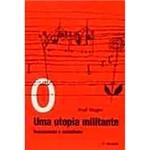 Livro - Utopia Militante