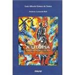 Livro - Utopia Surgindo no Meio de Nós, a