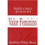 Livro - Valor Feminino - Desperte a Riqueza que há em Você