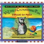 Livro - Válter, o Cachorrinho Pum: Expulso da Praia