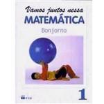 Livro - Vamos Juntos Nessa Matemática - 1 Série - 1 Grau