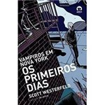 Livro - Vampiros em Nova York - os Primeiros Dias