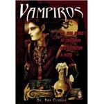 Livro - Vampiros - um Guia Sobre as Criaturas que Espreitam à Noite