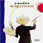 Livro - Van Gogh e a Cor do Sol