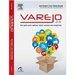 Livro - Varejo 2.0 - um Guia para Aplicar Redes Sociais Aos Negócios