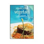 Livro - Vegetais - Pratos Principais e Acompanhamentos