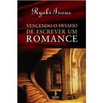 Livro - Vencendo o Desafio de Escrever um Romance