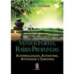 Livro - Ventos Fortes, Raizes Profundas