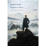 Livro - Viagem ao Harz: da Obra Reisebilder (Quadros de Viagem)