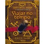 Livro - Viajar no Tempo - Septimus Heap