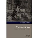Livro - Vida de Artista: Quatro Contos Sobre Pintores