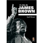 Livro - Vida de James Brown, a