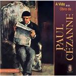 Livro Vida e a Obra de Paul Cézanne, a