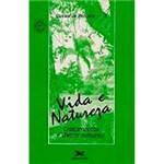 Livro - Vida e Natureza: Tratamentos e Dietas Naturais