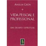 Livro - Vida Pessoal e Profissional - um Desafio Espiritual
