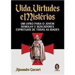 Livro - Vida, Virtudes e Mistérios