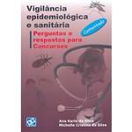 Livro - Vigilância Epidemiológica e Sanitária: Perguntas e Respostas para Concursos - Comentado