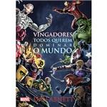 Livro - Vingadores: Todos Querem Dominar o Mundo