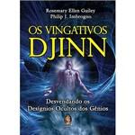 Vingativos Djinn, Os: Desvendando os Desígnios Ocultos dos Gênios