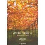 Livro - Vinhos do Brasil: do Passado para o Futuro