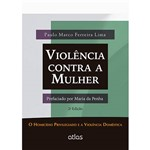 Livro - Violência Contra a Mulher: o Homicídio Privilegiado e a Violência Doméstica