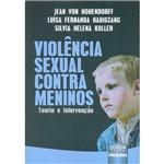 Livro - Violência Sexual Contra Meninos: Teoria e Intervenção
