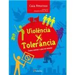 Livro - Violência X Tolerância