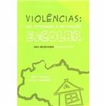 Livro - Violências - do Cotidiano à Instituição Escolar