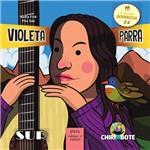 Livro - Violeta Parra: para Meninas e Meninos (antiprincesas)