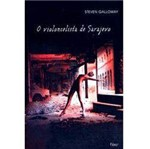 Livro - Violocelista de Sarajevo, o