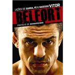 Livro - Vitor Belfort: Lições de Garra, Fé e Sucesso