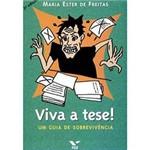 Livro - Viva a Tese! - um Guia de Sobrevivência