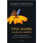 Livro - Viva Agora e Além da Morte