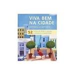 Livro - Viva Bem na Cidade - Semana a Semana