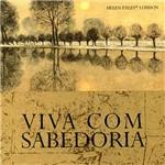 Livro - Viva com Sabedoria