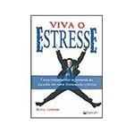 Livro - Viva o Estresse