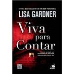 Livro - Viva para Contar - às Vezes os Crimes Mais Devastadores São Aqueles que Acontecem Mais Perto de Nós