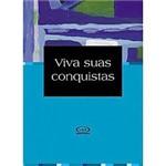 Livro - Viva Suas Conquistas