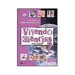 Livro - Vivendo Ciências: Nova Edição - 7 Série - 1 Grau