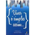 Livro - Viver é Simples Assim...