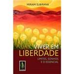 Livro - Viver em Liberdade - Limites, Sonhos e o Essencial