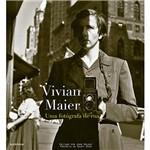 Livro - Vivian Maier: uma Fotógrafa de Rua