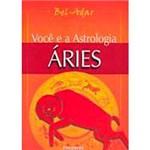 Livro - Você e a Astrologia - Áries