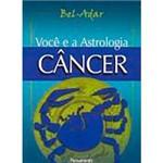 Livro - Você e a Astrologia - Câncer: para os Nascidos de 21 de Junho a 21 de Julho