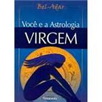 Livro - Você e a Astrologia: Virgem