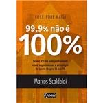 Livro - Você Pode Mais: 99% não é 100%